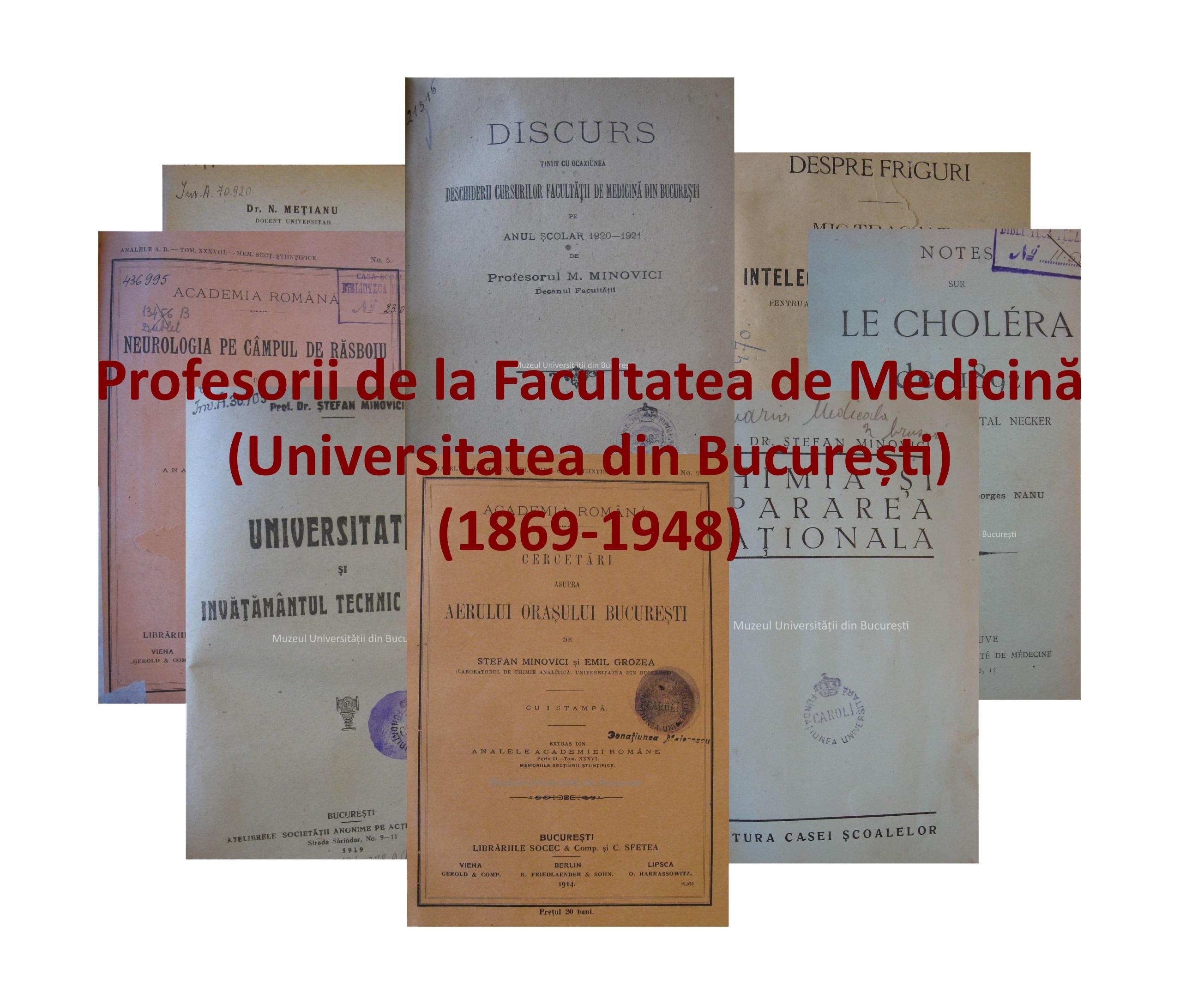 Profesorii de la Facultatea de Medicină (Universitatea din București) (1869-1948) – expoziție digitală